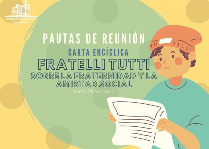 Pauta de Reunión 1 Carta Encíclica Fratelli Tutti