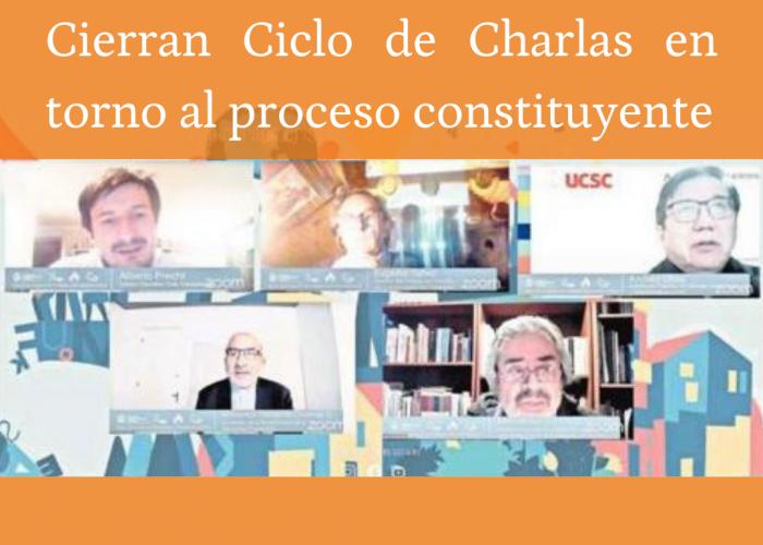 Cierran Ciclo de Charlas en torno al proceso constituyente