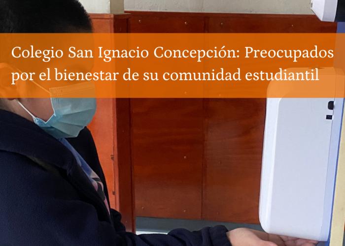 Colegio San Ignacio Concepción: Preocupados por el bienestar de su comunidad estudiantil